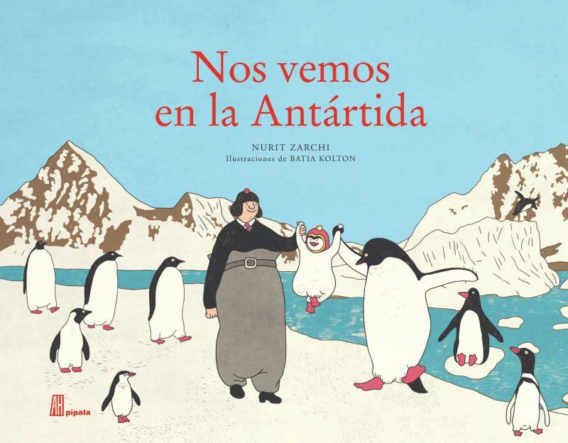 Nos vemos en la Antartida