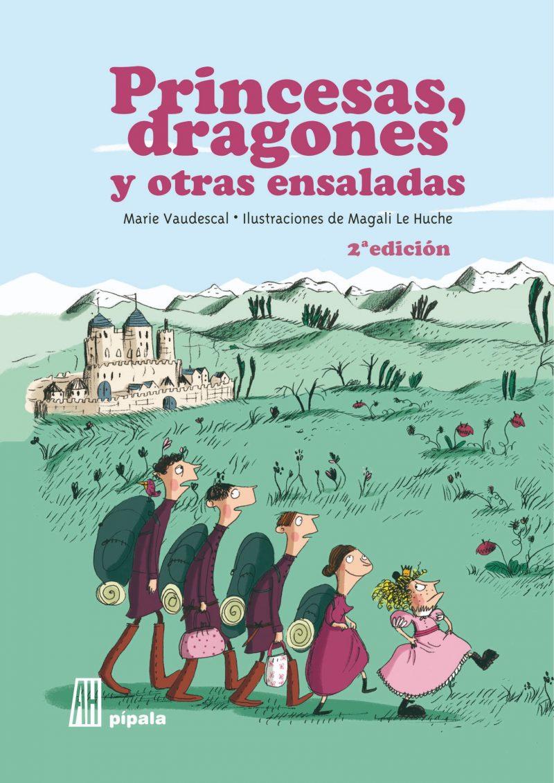 Princesas, dragones y otras ensaladas, de Magali Le Huche